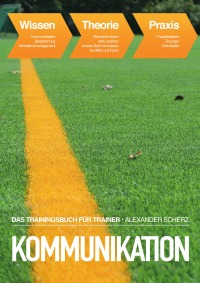 Cover_Kommunikation. Das Trainingsbuch für Trainer